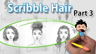 How to Draw Female Hair  *Scribble Hair*  (step by step part 3)