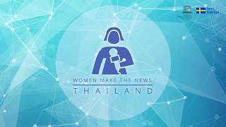 Women Make the News Thailand: A voice for women experts, a tool for gender equality in media