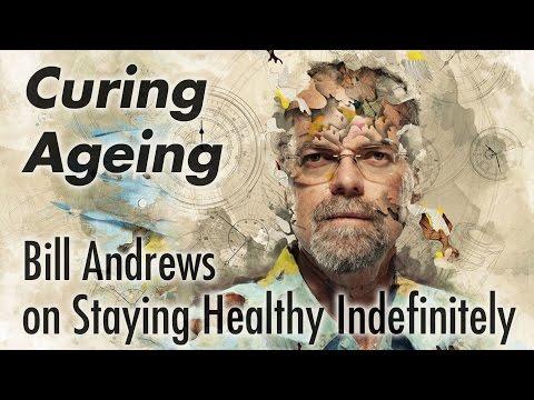 Curing Aging - Bill Andrews - President & CEO of  Sierra Sciences