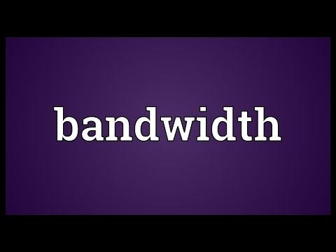 Bandwidth Meaning