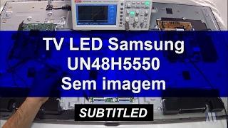TV LED Samsung UN48H5550 - Sem imagem
