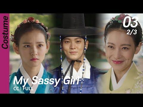 [CC/FULL] My Sassy Girl EP03 (2/3)   엽기적인그녀