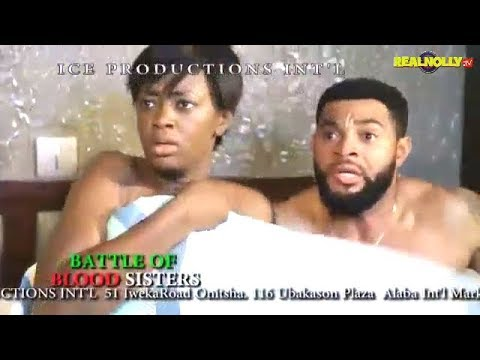 Download BATTLE OF BLOOD SISTER (OFFICIAL TRAILER) - 2018 LATEST NIGERIAN NOLLYWOOD MOVIES