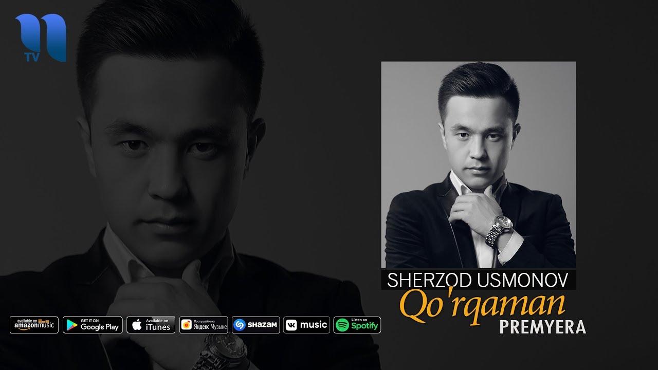 Sherzod Usmonov - Qo'rqaman | Шерзод Усмонов - Кўркаман (music version)