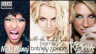 Clean Edit  Britney Spears   Nicki Minaj   Ke$ha   Till The World Ends Remix