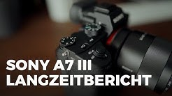 Sony A7 III Langzeitbericht