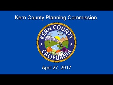 Kern County Planning Commission for April 27, 2017