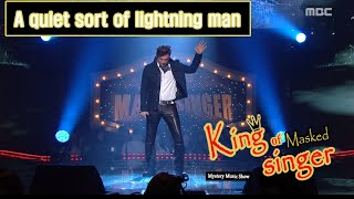 [King of masked singer] 복면가왕 - 'A quiet sort of lightning man' Special stage - She