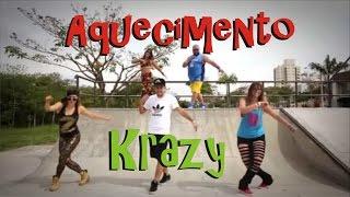 Aquecimento Krazy (Warm Up) - Club Krazy - Zumba®