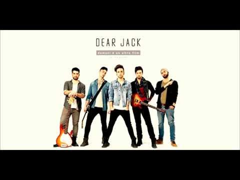 Dear Jack - Irresistibile (Official Audio)