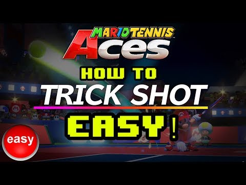 HOW TO TRICK SHOT EASY! | Mario Tennis Aces