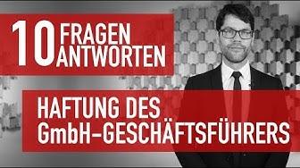 10 Fragen 10 Antworten - Die Haftung des GmbH-Geschäftsführers