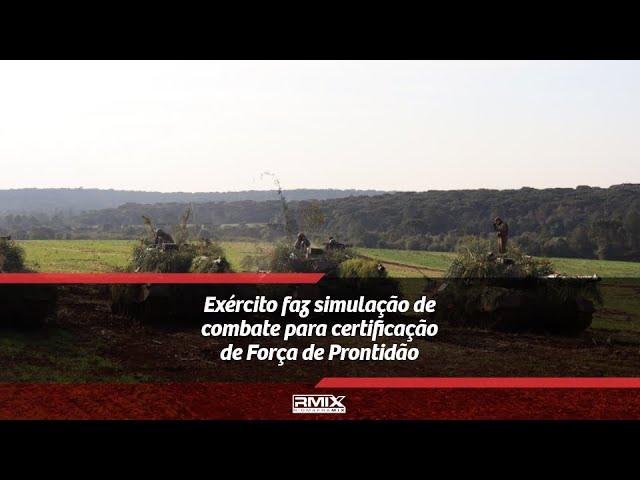 Exército faz simulação de combate para certificação de Força de Prontidão