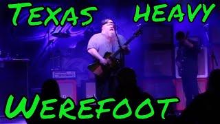 Werefoot - slow burn live - Heavy Texas Music
