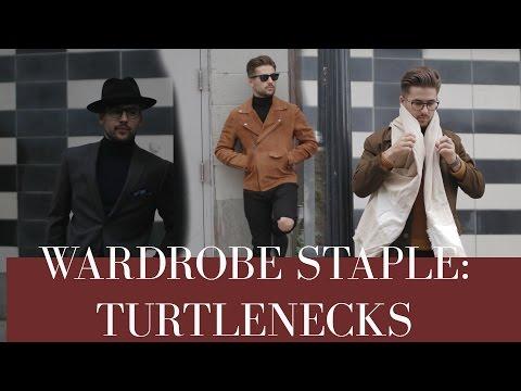 The Turtleneck: Mens Wardrobe Essentials   Fall/Winter Fashion Essentials 2016