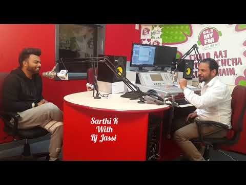 SARTHI K INTERVIEW WITH RJ JASSI