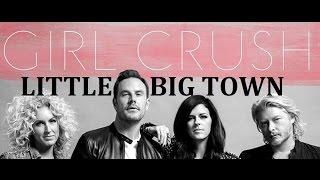 LITTLE BIG TOWN - GIRL CRUSH KARAOKE COVER LYRICS