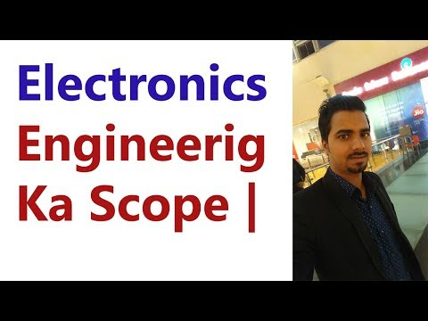 Electronics Engineering Ka Scope & Job Details