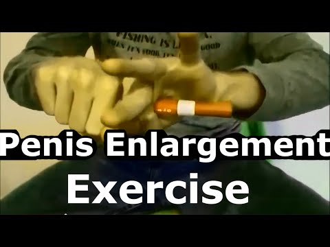 Hand exercises to make penis bigger