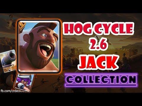 [Collection] Hog Cycle 2.6 JACK - Best Hog Player Clash Royale