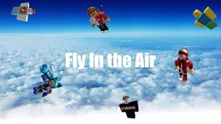 Glitch - Fly So High (Roblox)