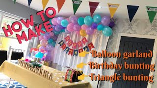 How to make a Balloon Garland DIY Tutorial | DIY bunting DIY Tutorial | Birthday Decor