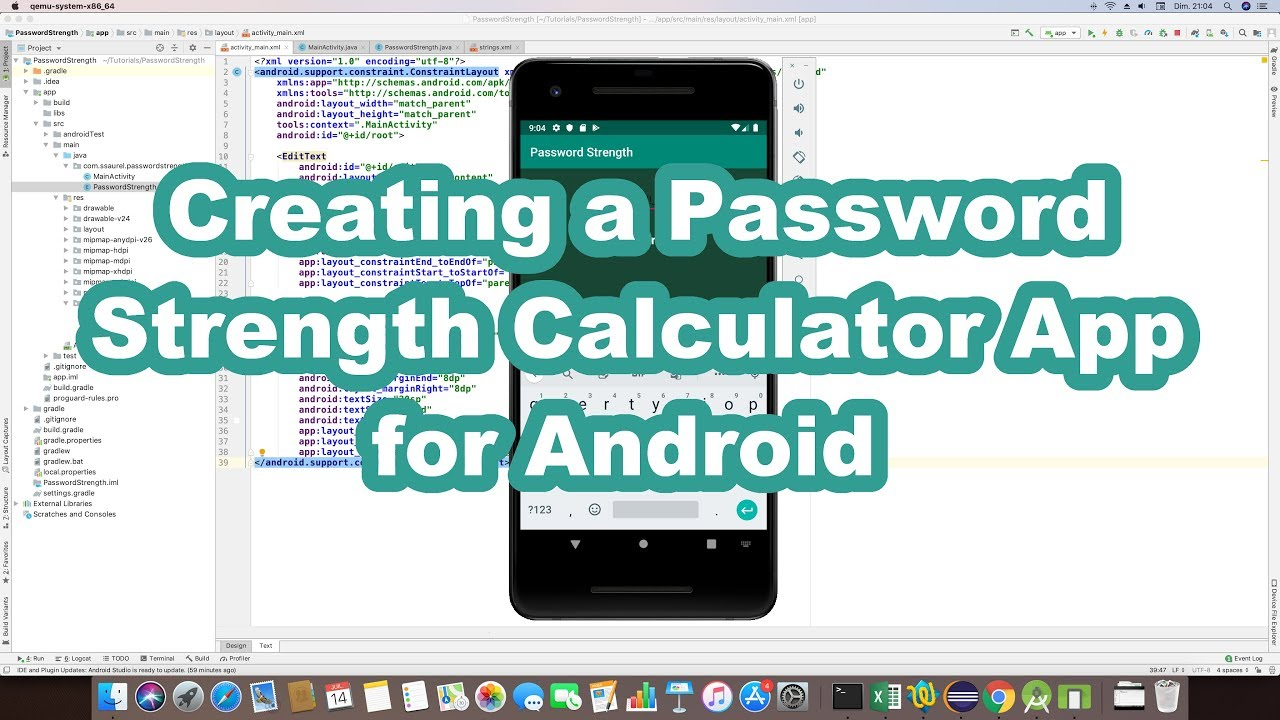 Develop a Password Strength Calculator Application for Android