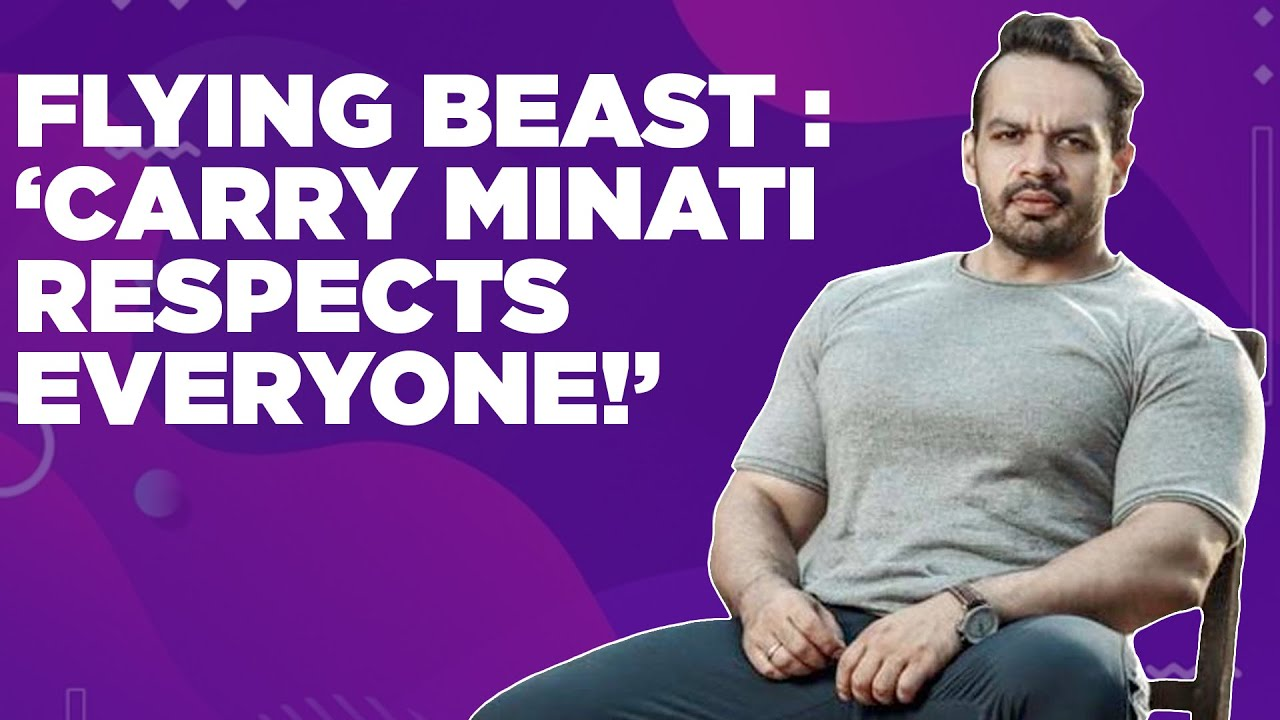 Flying Beast : 'Carry Minati Respects Everyone!'