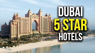 Top 5 5 Star Hotels In Dubai