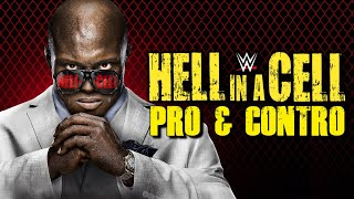 Pro & Contro - WWE Hell in a Cell 2021