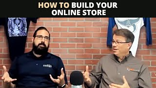 CAS Podcast Episode 76 | How to build your online store - The Right Way!