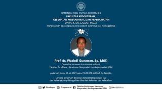 Prosesi Pemakaman Prof. dr. Wasisdi Gunawan, Sp. M(K).