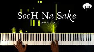 Soch Na Sake   Piano Cover   Arijit Singh   Aakash Desai