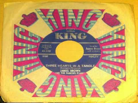 JAMES BROWN AND THE FAMOUS FLAMES   THREE HEARTS IN A TANGLE