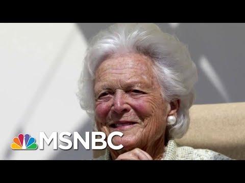 Remembering The Life And Legacy Of Barbara Bush  Morning Joe  MSNBC