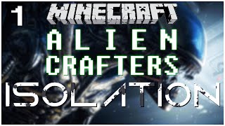 Minecraft Horror | Alien Isolation | Episode 1 - BRING ME MY SUPER SUIT
