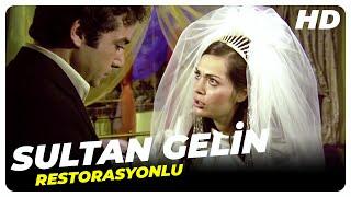 Sultan Gelin  Eski Türk Filmi Tek Parça (Restorasyonlu)