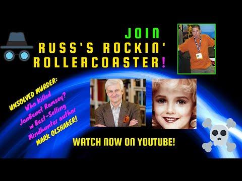 Download Russ's Rockin' Rollercoaster Ep #33 - Who Killed JonBenet Ramsey w Mindhunter author Mark Olshaker