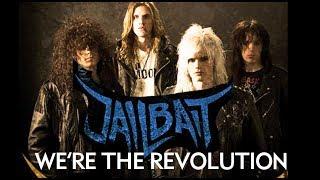 Jailbait - We're the revolution