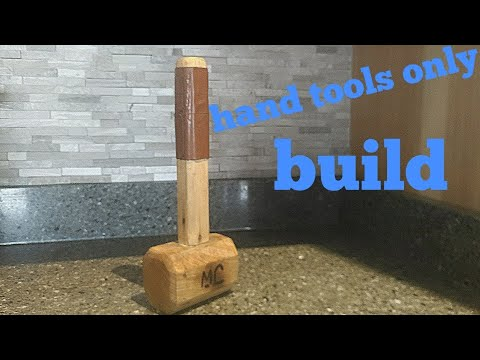 how to make a carpenters mallet    hand tools only   woodworking