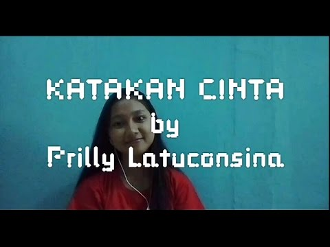 Katakan Cinta - Prilly Latuconsina (Cover) OST. BMBP TTV | Mustika Yazima