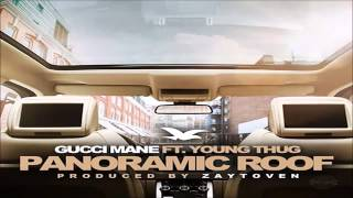 Gucci Mane   Panoramic Roof Feat  Young Thug Prod  By Zaytoven