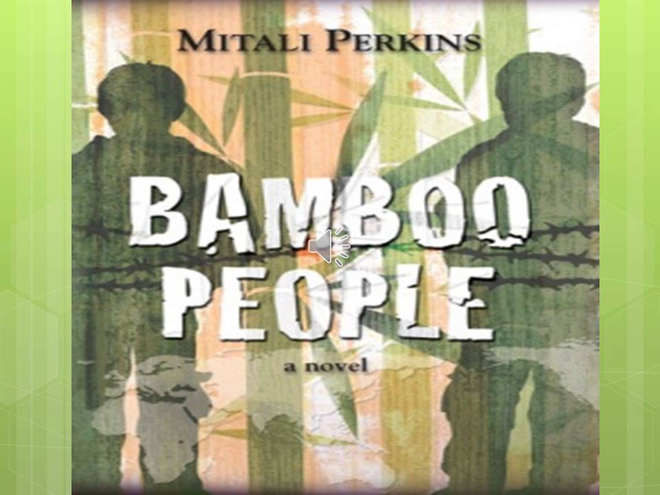 bamboo people Mitali perkins has written novels for young readers including rickshaw girl (a  nypl top 100 book) and bamboo people (an ala top 10 ya.