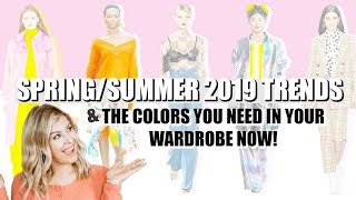 Fashion Trends 2019 Spring/Summer For Women | Top Colors for Spring 2019