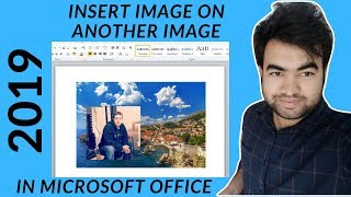 How to insert image into another image using Microsoft word 2019