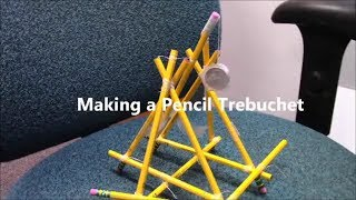 How To Make A Pencil Trebuchet. (tutorial, Diy)