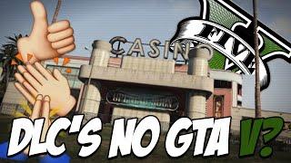 GTA V Cassino, PET, nova história, o que EU gostaria que viesse nos próximos DLCs