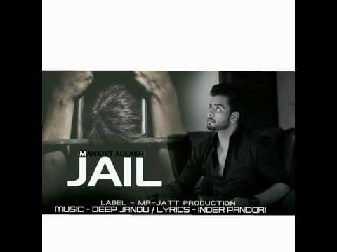 Jail by Mankirt Aulakh (Full Video) |...