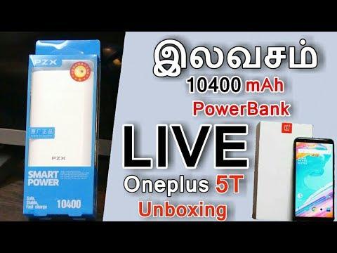 Live Q&A Free PZK 10400mAh PowerBank | Live Oneplus 5T Unboxing - Tamil | தமிழ்