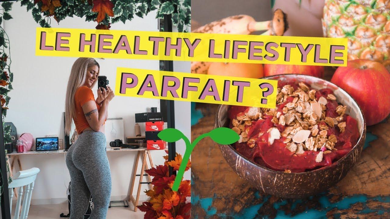 LE HEALTHY LIFESTYLE PARFAIT ?  | | Journée dans ma vie, recette, training …